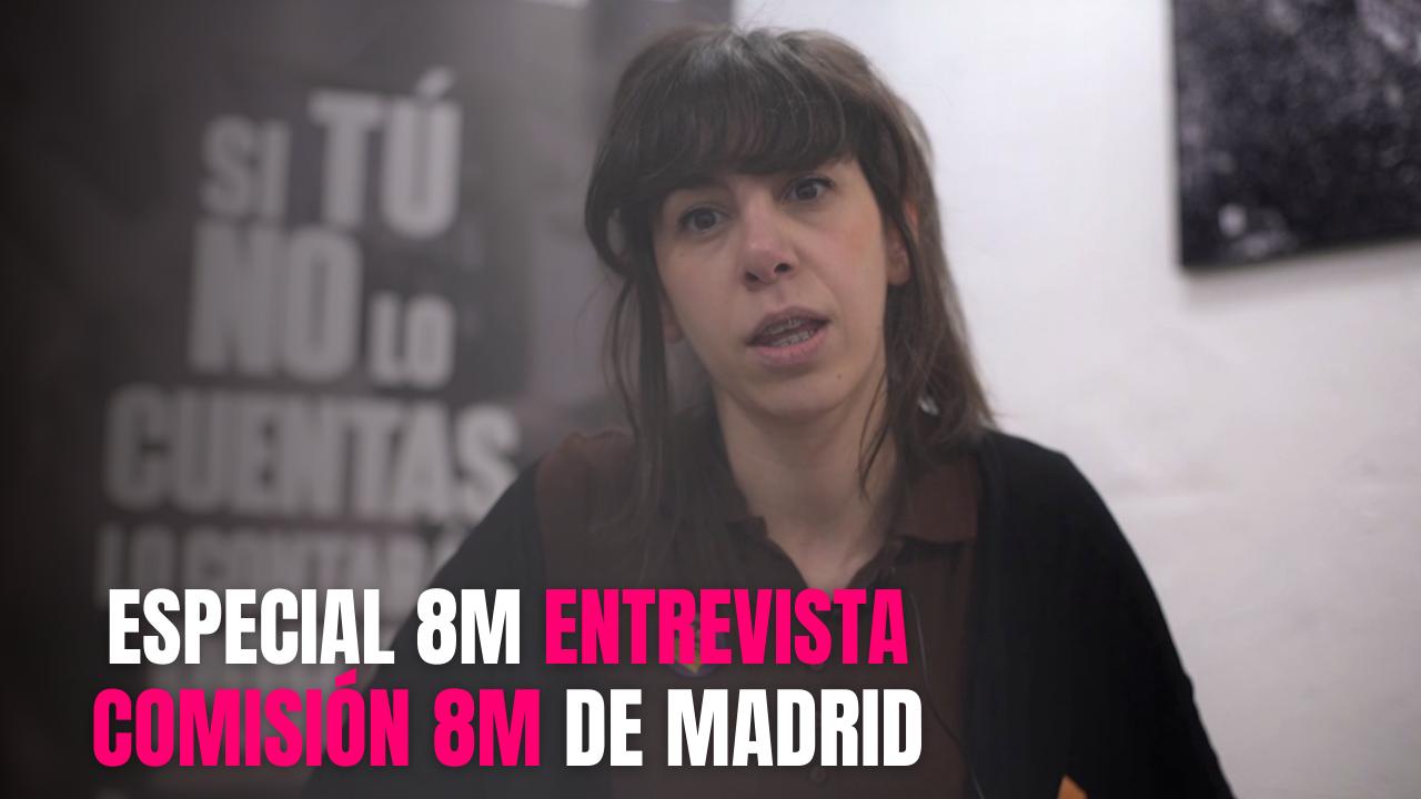 """""""El movimiento feminista en la gestión de la pandemia ha sido fundamental"""". Entrevista Comisión 8M de Madrid"""